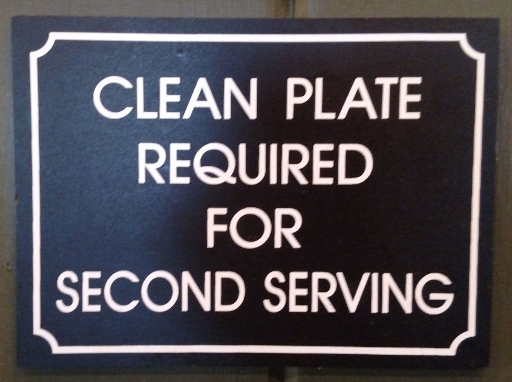 Sign: Clean Plate Required For Second Serving