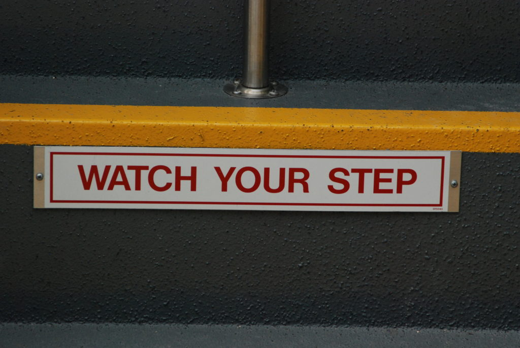 Watch Your Step sign