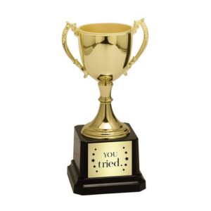 "Image of trophy that says ""You Tried"""